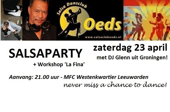 23 april Salsaparty in Leeuwarden!